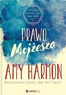 """Gdy wzięłam do ręki książkę """"Prawo Mojżesza"""", obawiałam się, że dostanę kolejną rzewną historię o nastolatce, która zakochuje się w przystojnym i tajemniczym chłopaku i zmienia ..."""