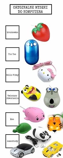 Oryginalne komputerowe myszki, jakie znalazłam w sieci