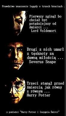 Harry Potter i nawiazanie do legedy o 3 braciach :)