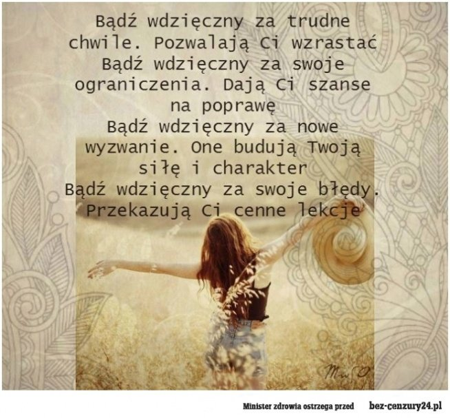 Bądź wdzięczny :) na Złote Myśli - Zszywka.pl