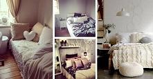 10 sposobów na to, aby Twoje łóżko było najprzytulniejszym miejscem na ziemi ...