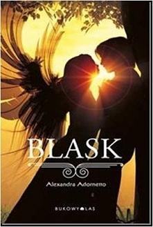 """nr 52 """"BLASK"""" ...co się stanie, gdy anioł przybędzie z misją na ziemię i zakocha się w ziemskim chłopcu?"""