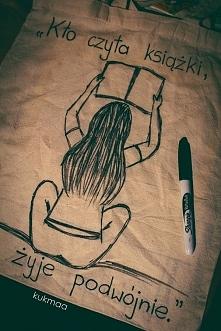 """Torba malowana na zamówienie  """"Kto czyta książki, żyje podwójnie."""" Facebook: Kukmaa"""