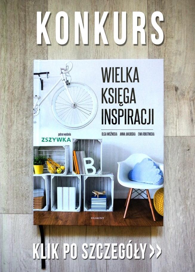 Zgarnij książkę pełną niezwykłych inspiracji.  Kliknij w obrazek po więcej szczegółów>>>