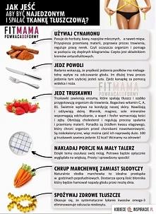 Jedz tak żeby było dobrze:D
