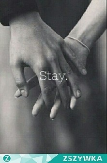 stay -,- <333