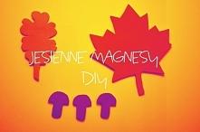 Jesienne magnesy DIY