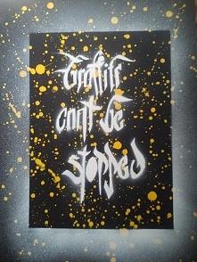 Graffiti can't be stopped ! ;)