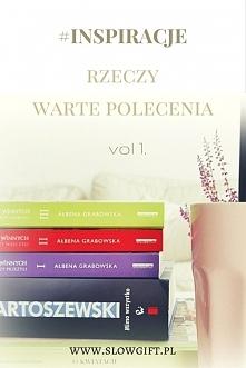 Parę książek, dobra muzyka, wciągający serial - zainspiruj się :) szczegóły p...