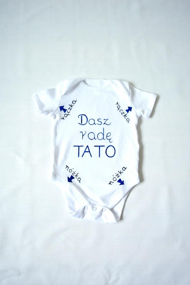 """""""Dasz radę tato"""" ręcznie malowane body niemowlęce."""