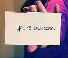 You're awesome.