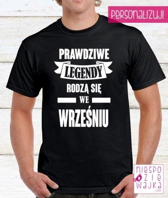 koszulka tshirt Kiedy rodzą się legendy ....?