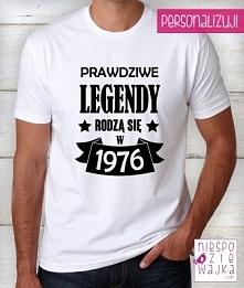 koszulka tshirt Kiedy rodzą się legendy ...?