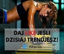 Trenujesz LAJKUJESZ ! :)
