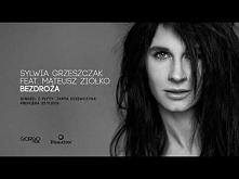 Sylwia Grzeszczak feat. Mateusz Ziółko - Bezdroża [Official audio]