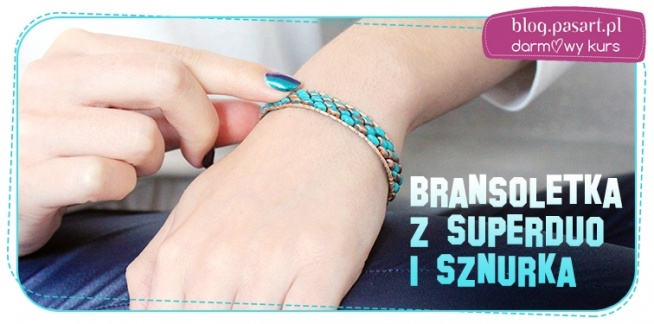 Modna bransoletkę, którą możesz wykonać samodzielnie :). Wystarczy trochę koralików i kawałek sznurka! Darmowy kurs DIY