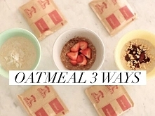 Instant Oatmeal: 3 Deliciou...