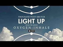Thousand Foot Krutch: Light...