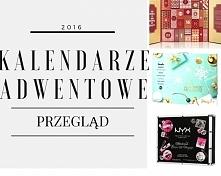Kalendarze Adwentowe 2016