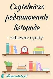 Czytelnicze podsumowanie [KLIK] wraz z zabawnymi cytatami z książek