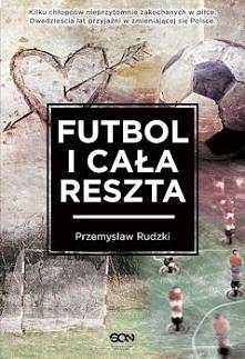 Jak sugeruje tytuł, w książce najważniejszą rzeczą dla bohaterów jest futbol, ale mimo wszystko nie stanowi on centrum fabuły, jest raczej tłem dla opisywanych wydarzeń, a jedno...