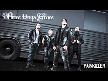 """Three Days Grace - """"Painkiller"""""""