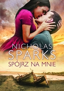 Kolejna powieść Nicholasa Sparksa którą chcę przeczytać