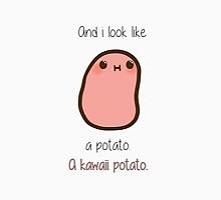 kawaii potato ^^