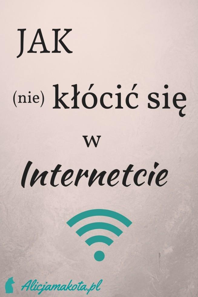 Jak kłócić się w Internecie? [KLIK]
