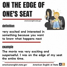 on the edge of one's seat