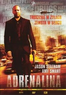 Adrenalina - sensacja i komedia w jednym:)