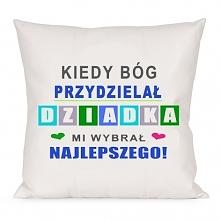 Poduszka dla dziadka do zamówienia na nadruko.pl