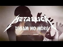 Metallica: Dream No More (O...
