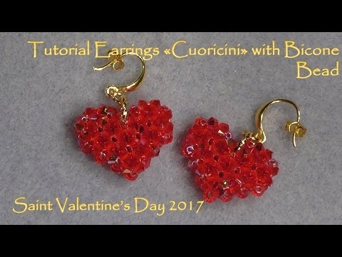 """Tutorial Earrings """"Cuoricini"""" with Bicones Bead - 2017"""