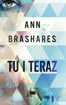 Ann Brashares- Tu i teraz