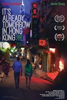 W Hongkongu jest już jutro (2016) komedia romantyczna Film opisujący wyjazd pięknej projektantki do Hongkongu. Pewnego wieczoru gubi się idąc na imprezę do znajomych. Nagle zauw...