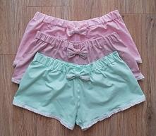 Spodenki od piżamki dostępne w trzech kolorach! :)  Wykończyć je mogę koronką...