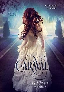 """""""Caraval. Chłopak, który smakował jak północ"""" Scarlett i Tella całe życie spędziły na maleńkiej wyspie. Ich okrutny i wpływowy ojciec zaaranżował już dla Scarlett małż..."""