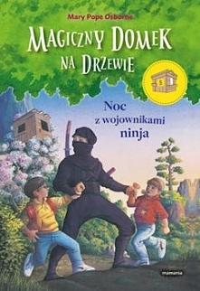 """""""Noc z wojownikami ninja"""" to niezwykła wyprawa do Japonii. W czasie, kiedy mali chłopcy fascynują się klockami LEGO Ninjago zapoznanie się z ta pozycją jest obowiązkowe. Owiane ..."""