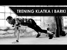 Klatka & Barki - Intensywny Trening na Górne Partie Mięśni
