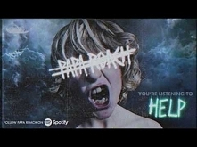 Papa Roach - HELP (Official...