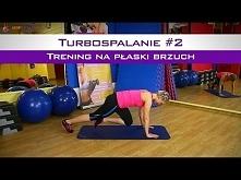 Ćwiczenia na brzuch - TURBOBRZUCH #2 - Kompletny trening w domu