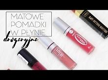 Drogeryjne MATOWE pomadki w płynie - co wybrać? | Milena Makeup - YouTube