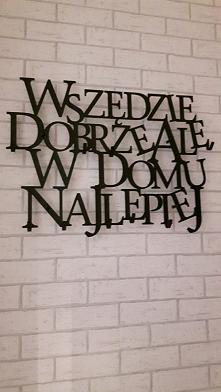 Wszędzie dobrze ale w domu najlepiej - wieszak na ubrania art-steel.pl