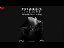 Into You - Ariana Grande (Fifty Shades Darker)