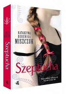 Szeptucha - polecam tą książkę :) Bardzo fajnie się ją czyta i druga część też jest fajna :) Tak mi szkoda ją kończyć, że czytam po 2 rozdziały dziennie :D Polecacie inne książk...