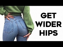 How To Get BIGGER Hips and ...