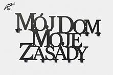 Mój Dom Moje Zasady - wieszak na ubrania - art-steel.pl