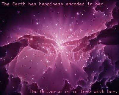 Ziemia ma zapisane w sobie szczęście. Wszechświat jest w niej zakochany.