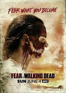 FEAR THE WALKING DEAD (2015) - plakat 3 SEZONU serialu, premiera 4 czerwca 2017